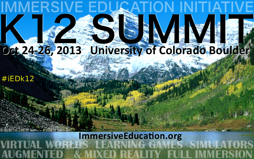iED K12 SUMMIT : COLORADO : OCT 24-26 : Immersive Education Initiative