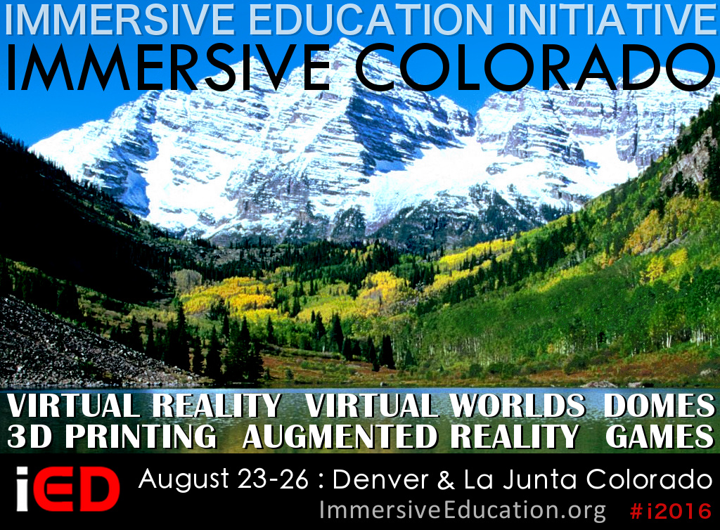 IMMERSIVE COLORADO - Immersive Education Summit - Immersive Learning