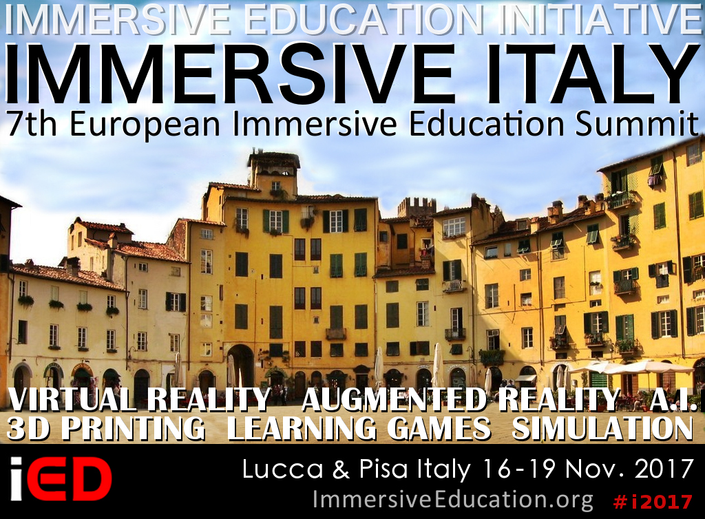 IMMERSIVE ITALY 2017 and 7th European Immersive Education Summit - Immersive Education Summit - Immersive Learning